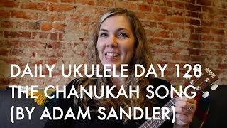 The Chanukah Song ukulele cover (Adam Sandler) : Daily Ukulele DAY 128