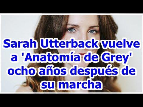 Sarah Utterback vuelve a 'Anatomía de Grey' ocho años después de su marcha