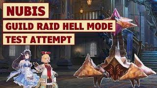 King's Raid - Guild Raid Nubis Hell Mode Showcase + Brief Guide