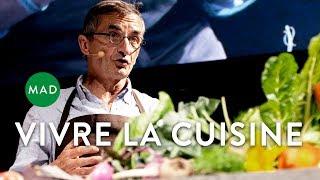 Vivre la Cuisine   Michel Bras