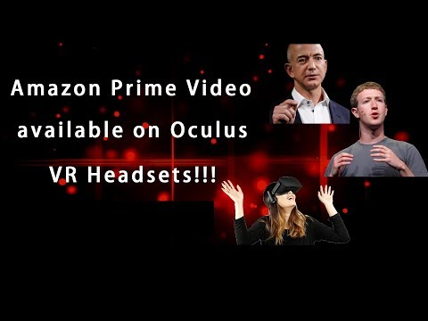 Amazon Prime Video Available In Virtual Reality On Oculus!!! VR/AR Insider