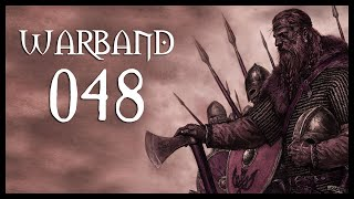 Let's Play Mount & Blade: Warband Gameplay Part 48 (EXTREME REINFORCEMENTS - 2017)