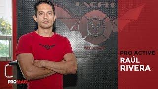 RAÚL RIVERA Innovación A Través Del TacFit // PRO ACTIVE Noviembre