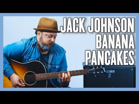 Jack Johnson Banana Pancakes Guitar Lesson + Tutorial