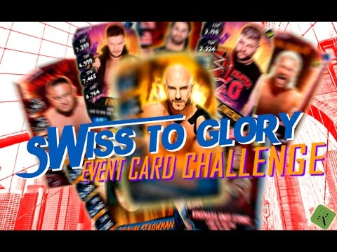 SWISS TO GLORY FINALE - THE EVENT CARD CHALLENGE! : WWE SuperCard