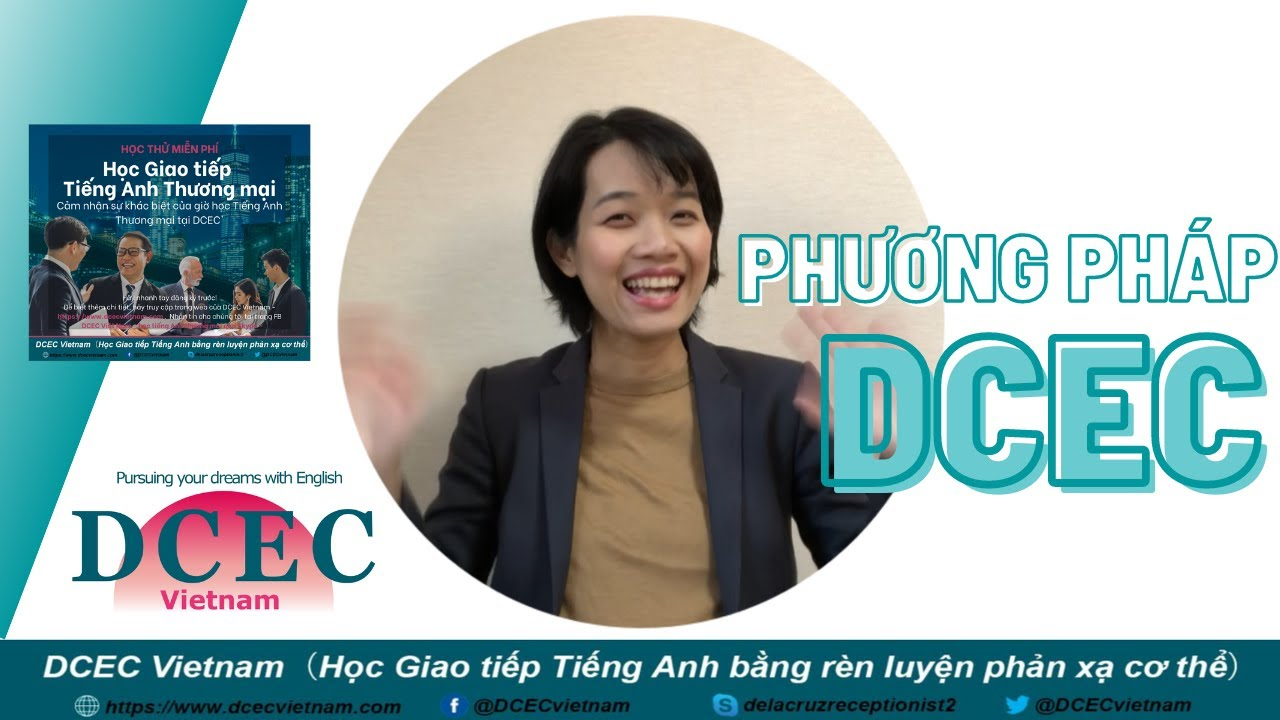 DCEC Vietnam - Phương Pháp