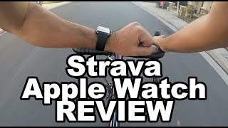 Strava Apple Watch App Review