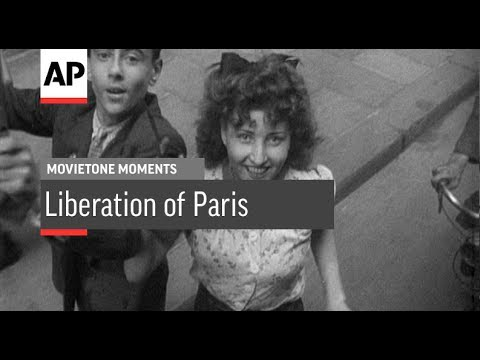 Liberation of Paris - 1944 | Movietone Moment | 23 Aug 17