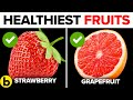 Top 12 Healthy Fruits You Need To Start Eating Daily