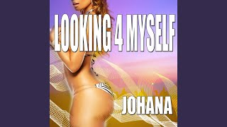 Looking 4 Myself