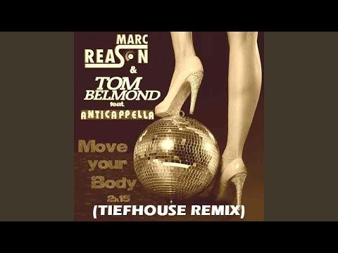 Move Your Body 2k15 (tiefhouse Remix) (Tiefhouse E)