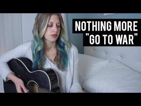 """Nothing More - """"Go To War"""" Cover"""