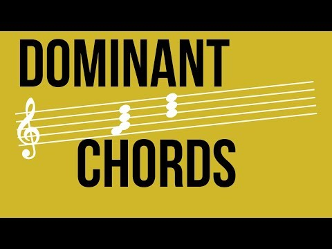 Dominant Chords – TWO MINUTE MUSIC THEORY #50