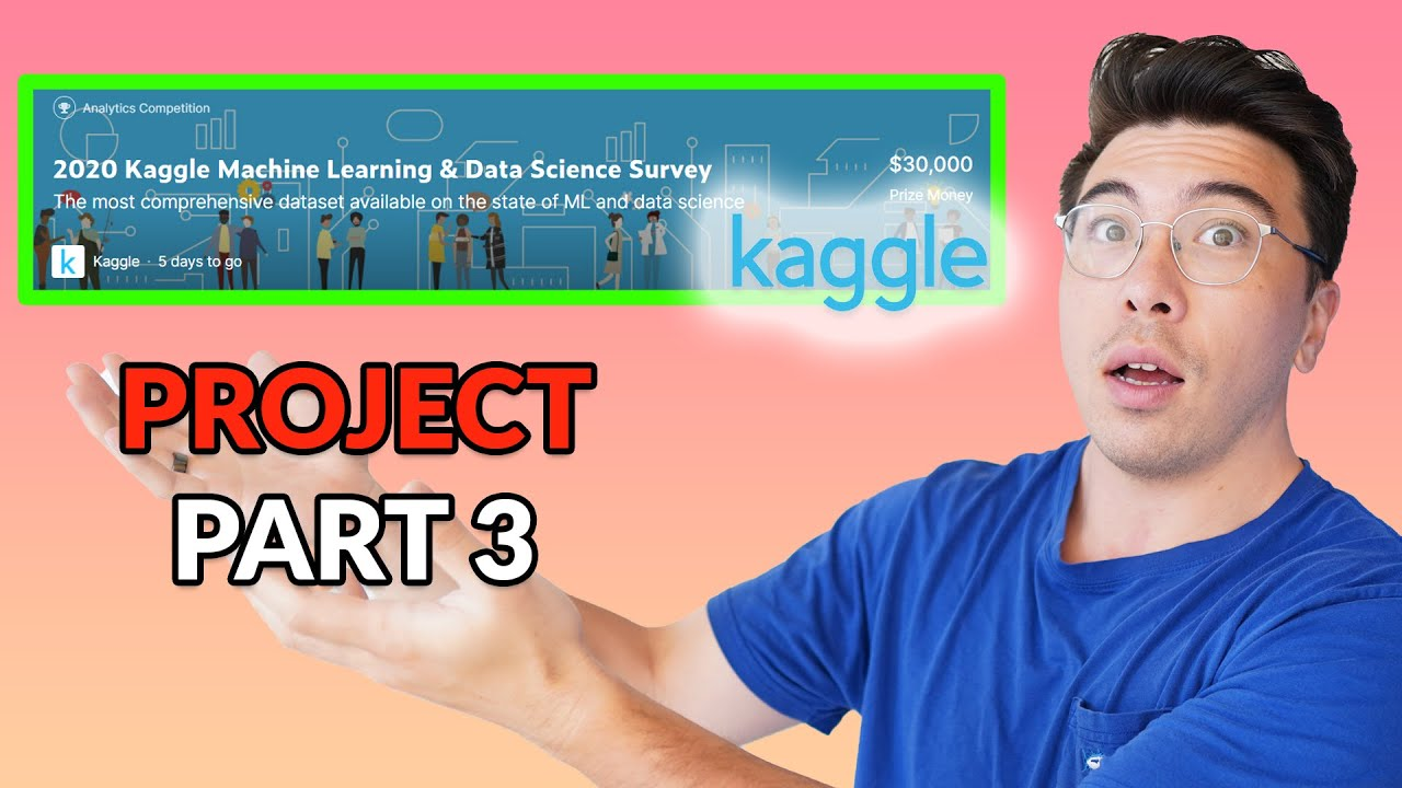 Kaggle Project From Scratch Part 3