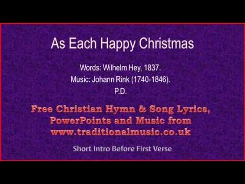 As Each Happy Christmas - Christmas Carols Lyrics & Music