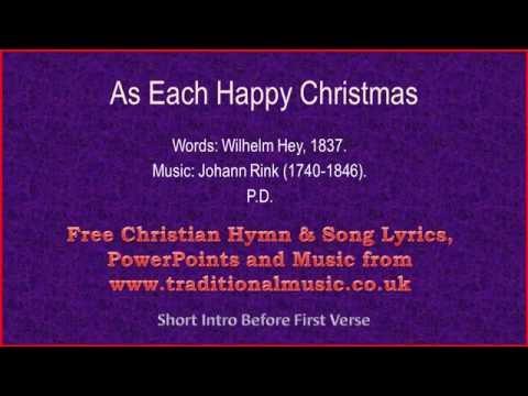 As Each Happy Christmas - Christmas Carols Lyrics & Music