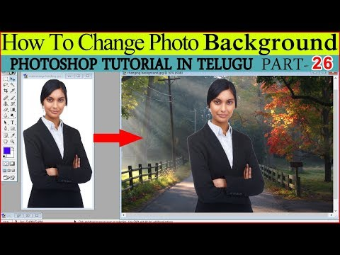 Learn Photoshop #26 How to change photo background in Photoshop in Telugu Video Tutorial |