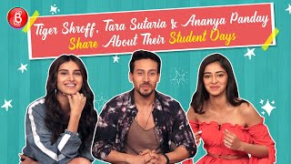 'SOTY 2': Ananya Panday, Tiger Shroff & Tara Sutaria Go WILD Talking About 'Student Days'