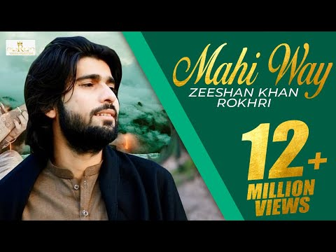 Mahi Way Remix New super Hit song 2019 Zeeshan Khan Rokhri