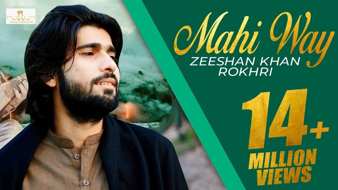 Download Mahi Way Remix New super Hit song 2019 Zeeshan Khan Rokhri