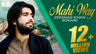 mahi-way-remix-new-super-hit-song-2019-zeeshan-khan-rokhri