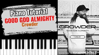 🎹GOOD GOD ALMIGHTY bỳ Crowder (easy piano tutorial lesson free)