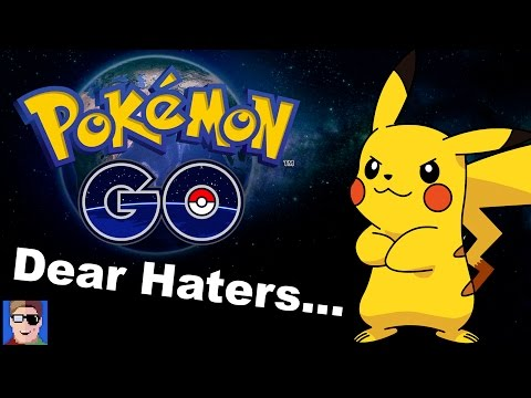A Message For Pokemon GO Haters