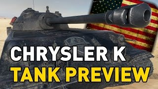 World of Tanks || Chrysler K - Tank Preview