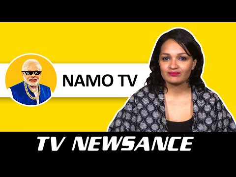 TV Newsance Episode 48: NaMo TV Versus Fan Boy TVs
