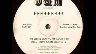 Main Ingredient - Evening Of Love (J&M Edit)