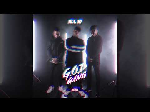 G.O.D Gang - All In (Official Audio Video)