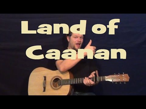 Land Of Canaan Indigo Girls Guitar Lesson Strum Easy Chords How