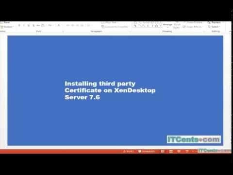 8-Installing SSL Certificate on Citrix XenDesktop 7.6 Server