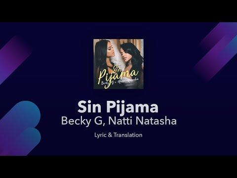 Becky G, Natti Natasha - Sin Pijama Lyrics English And Spanish - Translation & Subtitles