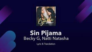Becky G, Natti Natasha - Sin Pijama Lyrics English and Spani...