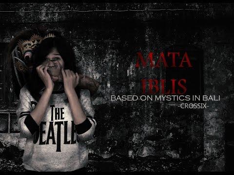 MATA IBLIS - Based On Mystics in Bali