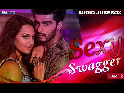 Sexy Swagger | Audio Jukebox | Part 2 |...