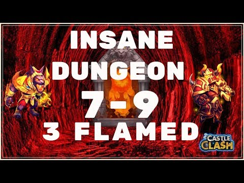 HOW TO 3 FLAME INSANE DUNGEON 7-9 - CASTLE CLASH