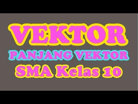 vektor,-panjang-vektor---matematika-peminatan-sma-kelas-10