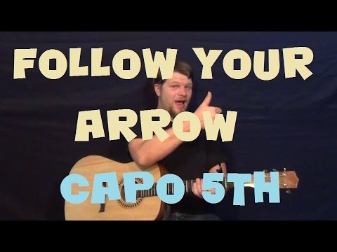 Follow Your Arrow Kacey Musgraves Easy Strum Guitar Lesson How To
