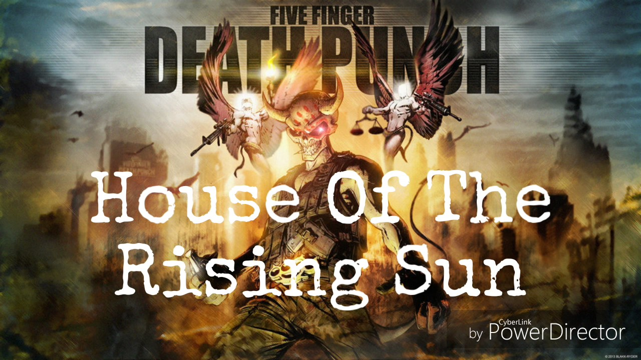 five finger death punch - house of the rising sun (nate