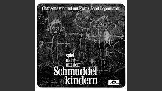 Franz Josef Degenhardt – Der, der meine Lieder singt