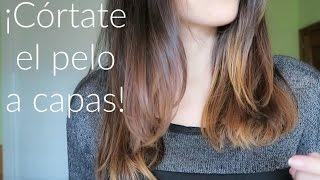 Como cortar el pelo a capas - 5 PASOS