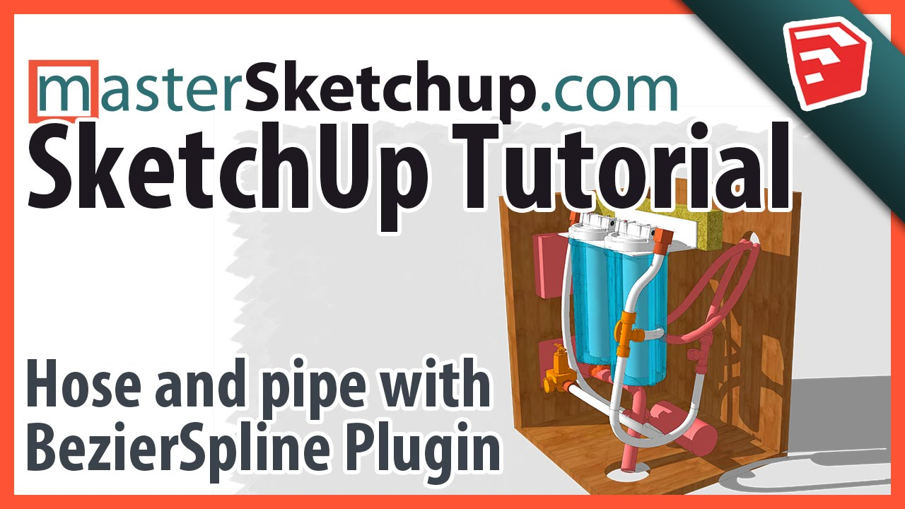 SketchUp Hose and Piping Tutorial - MasterSketchup com