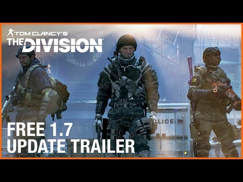 Tom Clancy's ​The Division​: 1.7 Free Update​ ​| Ubisoft [US]