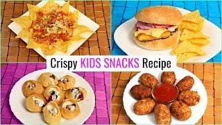 4 Crunchy KIDS Snacks RECIPES ..  #Burger #Cutlet #Golgappa #Nachos #LunchBox #CookWithNisha