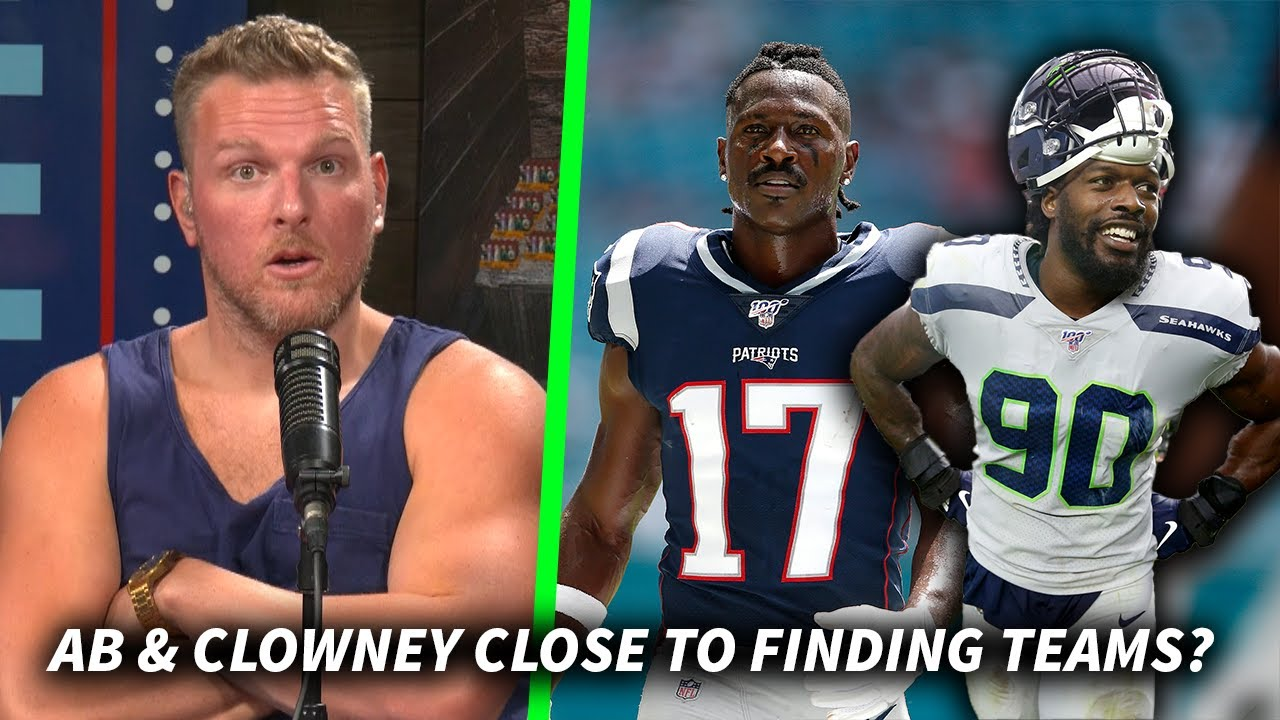 Pat McAfee Reacts To News Antonio Brown & Jadaveon Clowney Could Find Teams Soon