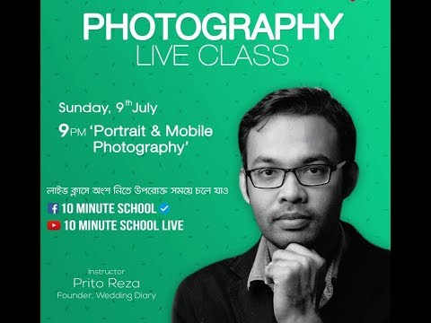 Mobile Photography Tips By Prito Reza at 10 minute school LIVE with Ayman Sadiq