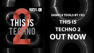 This Is Techno 2 - Sample Tools by Cr2 (Sample Pack)