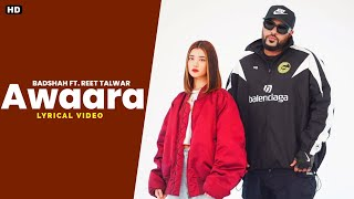 Gambar cover Awaara Lyrics - Badshah Ft. Reet Talwar | Hiten | LyricsHubYT